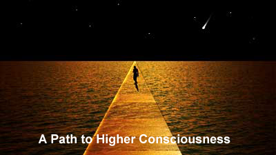 A Path to Higher Consciousness