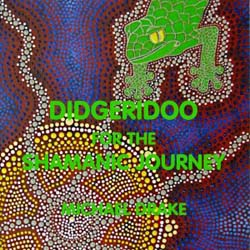 Sample and Buy Didgeridoo for the Shamanic Journey