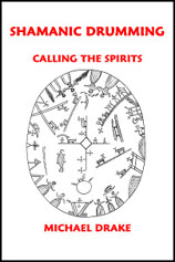 Click to Look Inside Shamanic Drumming: Calling the Spirits